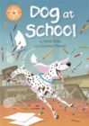 Reading Champion: Dog at School : Independent Reading Orange 6