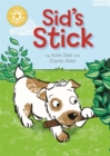Reading Champion: Sid's Stick : Independent Reading Yellow 3