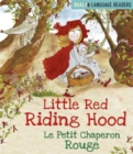 Dual Language Readers: Little Red Riding Hood: Le Petit Chaperon Rouge : English and French fairy tale
