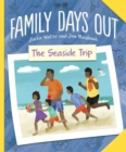 Family Days Out: The Seaside Trip