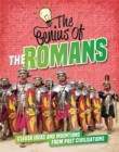 The Genius of: The Romans : Clever Ideas and Inventions from Past Civilisations