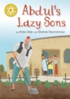 Reading Champion: Abdul's Lazy Sons : Independent Reading Gold 9
