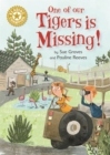 Reading Champion: One of Our Tigers is Missing! : Independent Reading Gold 9
