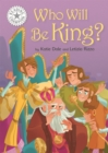 Reading Champion: Who Will be King? : Independent Reading White 10