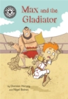 Reading Champion: Max and the Gladiator : Independent Reading 14
