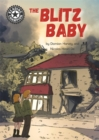 Reading Champion: The Blitz Baby : Independent Reading 15