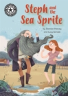 Reading Champion: Steph and the Sea Sprite : Independent Reading 17