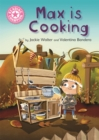 Reading Champion: Max is Cooking : Pink 1B