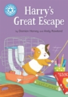 Reading Champion: Harry's Great Escape : Independent Reading Blue 4