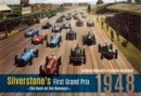 Silverstone's First Grand Prix : 1948 the Race on the Runways - eBook