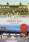 Herne Bay Through Time