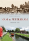 Ham & Petersham Through Time