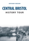 Central Bristol History Tour
