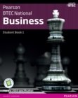 BTEC Nationals Business Student Book 1 : For the 2016 specifications