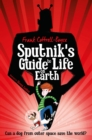 Sputnik's Guide to Life on Earth : Tom Fletcher Book Club Selection