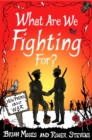 What Are We Fighting For? (Macmillan Poetry) : New Poems About War