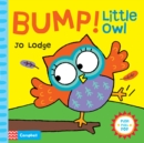 Bump! Little Owl : An Interactive Story Book