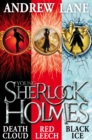 Young Sherlock Holmes 1-3 : Death Cloud, Red Leech and Black Ice