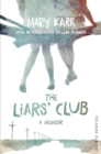 The Liars' Club : Picador Classic