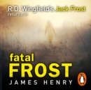 Fatal Frost : DI Jack Frost series 2