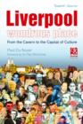 Liverpool - Wondrous Place : From the Cavern to the Capital of Culture