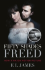 Fifty Shades Freed : Book 3 of the Fifty Shades trilogy - eBook