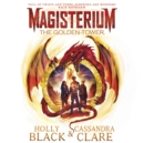 Magisterium: The Golden Tower - eAudiobook