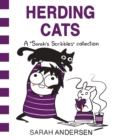 Herding Cats : A Sarah's Scribbles Collection