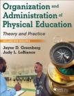 Organization and Administration of Physical Education : Theory and Practice - Book