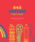 642 Awesome Things to Draw: Young Artist's Edition - Book