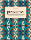 The Art of Pendleton Notes : 20 Notecards and Envelopes - Book