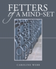 Fetters of a Mind-Set