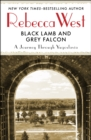 Black Lamb and Grey Falcon : A Journey Through Yugoslavia