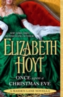 Once Upon a Christmas Eve : A Maiden Lane Novella