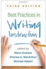 Best Practices in Writing Instruction, Third Edition - Book