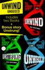 Unwind Unboxed: Unwind; Unstrung: an Unwind Story; Unwholly - eBook