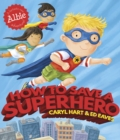 How to Save a Superhero - Book