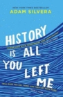 History Is All You Left Me : A Zoella Book Club 2017 novel