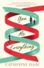 You Me Everything : A Richard & Judy Book Club selection 2018