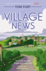 The Village News : The Truth Behind England's Rural Idyll - Book
