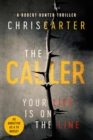 The Caller : THE #1 ROBERT HUNTER BESTSELLER