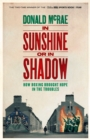 In Sunshine or in Shadow : How Boxing Brought Hope in the Troubles - Book