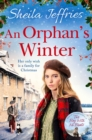 An Orphan's Winter : The perfect heart-warming festive saga for Christmas 2019 - Book