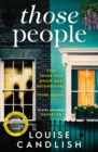 Those People : From the bestselling author of OUR HOUSE - Book