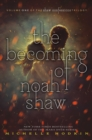 The Becoming of Noah Shaw - Book