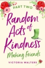Random Acts of Kindness - Part 2 : Making Friends - eBook