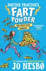 Doctor Proctor's Fart Powder: The Great Gold Robbery - Book