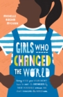 Girls Who Changed the World - Book