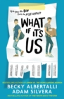 What If It's Us - eBook