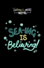 Sea-ing is Believing! - Book